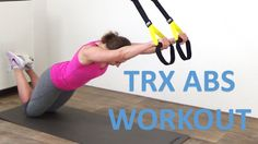 TRX Abs Workout – 10 Minute TRX Suspension Exercises For Your Abs