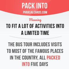 Pack into