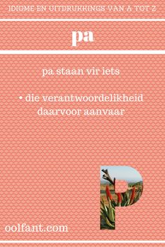 Afrikaans Language, Afrikaanse Quotes, Classroom Themes, Educational Activities, Spelling, Teaching, Writing, Words, Rug