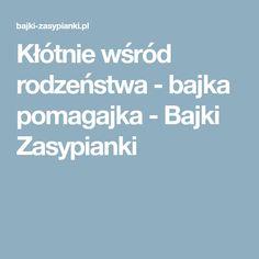 Kłótnie wśród rodzeństwa - bajka pomagajka - Bajki Zasypianki
