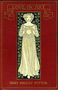 --Potter, Mary Knight--Love in Art--L.C. Page, 1898