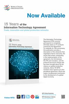 To mark the 15th anniversary of the Information Technology Agreement (ITA), this publication charts the history of the Agreement and the effect it has had on the global trade in information technology (IT) products. Details of the latest trends in IT trade and discussions on the future of the ITA make this publication a useful source of information for government officials and policy-makers as well as academics, students and all those involved in the IT sector.