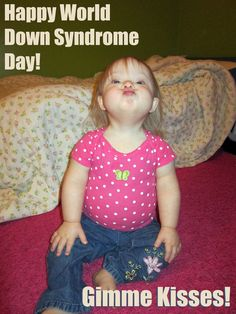Tomorrow, March 21st, is World Down Syndrome Day! Pass this around to let everybody know and to remember that people with Down Syndrome are just that.....people!