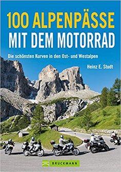 100 Alpenpässe mit dem Motorrad von Heinz E. Studt  #motorrad #touren #alpen #pässe #buch #affiliate Heinz, Outdoor, Beautiful Curves, Tours, Vest, Nice Asses, Outdoors, Outdoor Games, The Great Outdoors