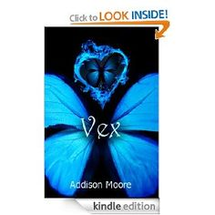 Vex (Celestra Series Book 5) [Kindle Edition], (paranormal romance, addison moore, young adult, angels, vampire, teen, fallen angles, fantasy, paranormal, romance)