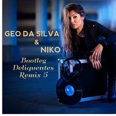 Geo Da Silva & Niko - Bootleg Deliquentes Remix 5 Geo, Fictional Characters, Fantasy Characters
