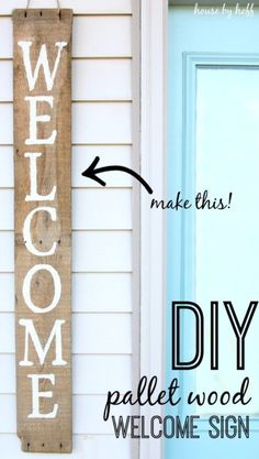 DIY Pallet sign Ideas -DIY Welcome Pallet Wood Sign -  Upcycled Pallet Art Cool Homemade Wall Art Ideas and Pallet Signs for Bedroom, Living Room, Patio and Porch. Creative Rustic Decor Ideas on A Budget http://diyjoy.com/diy-pallet-signs-ideas