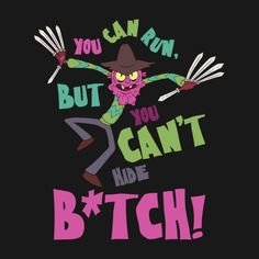 R&M - You can run but You can't hide, B*tch (Scary Terry) Rick And Morty Quotes, Rick And Morty Poster, Adult Cartoons, Cool Cartoons, Desenhos Halloween, Scary Terry, Wubba Lubba, Ricky And Morty, Get Schwifty