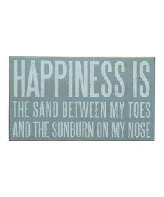 Take a look at this Happiness is the Sand Box Sign by Primitives by Kathy on #zulily today!