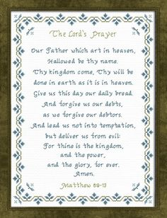 The Lords Prayer Cross Stitch King James Version Our Father In Heaven, Heavenly Father, Good Morning Inspiration, Happy New Year Greetings, Word Of Faith, Religious Cross, Cross Stitch Designs, Stitch Patterns, Angels In Heaven