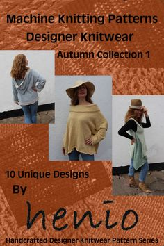 10 original designer knitwear machine knitting patterns from the Autumn Collection of 2015. Digital format. Easy to knit patterns for the beginner