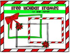 Holiday Freebie Frames! product from TeamTurner on TeachersNotebook.com