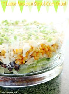 7 Layer Mexican Street Corn Salad