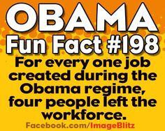 Don't be fooled by job creation numbers. I believe it is a far higher percentage than that-my family & friends alone have been affected horribly-PLUS, the ones created under Obama have cost us taxpayers BILLIONS!