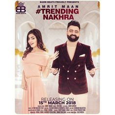 Description:- Lyrics Of Trending Nakhra Song By Amrit Maan are provided in this post. Trending Nakhra Song is the new Punjabi track of famous singer Amrit Maan. Bamb Beats is the music label under which the song is released. This song is released on 15th march 2018. Lyrics of this song is penned by Amrit Maan. Music composed by Intense in this song.
