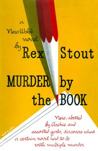 Another of my Rex Stout, Nero Wolfe favorites.