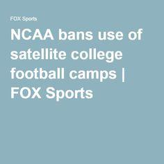 http://heysport.biz/index.html NCAA bans use of satellite college football camps | FOX Sports