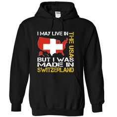 I May Live in the United States But I Was Made in Switzerland Yellow T-Shirts, Hoodies. Get It Now ==► https://www.sunfrog.com/States/I-May-Live-in-the-United-States-But-I-Was-Made-in-Switzerland-Yellow-wjqcowpede-Black-Hoodie.html?41382