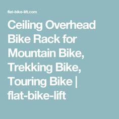 Ceiling Overhead Bike Rack for Mountain Bike, Trekking Bike, Touring Bike | flat-bike-lift