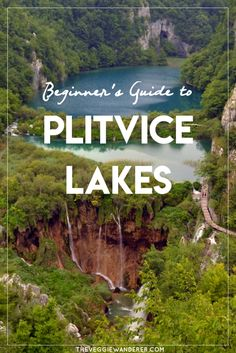 Plitvice Lakes in Croatia is one of the most beautiful national parks in Europe. Here is a full guide to planning your trip to this gorgeous place.