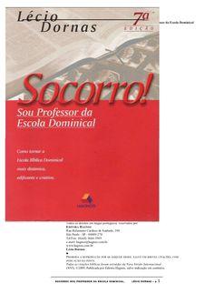 Socorro, sou professor de escola dominical   lécio dornas by Gessica Dutra via slideshare