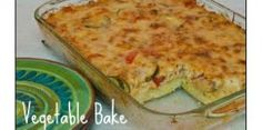 Vegetable Bake | Stay at Home Mum
