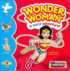 JJ BOARD DC. Follow the adventures of Wonder Woman, and learn new words at the same time.