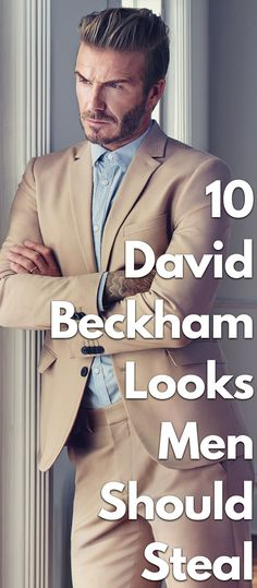 David Beckham has adopted perfect styling right from formals to casuals which makes him no less than a model. Here are his 10 looks that men can copy effortlessly, regardless of budget.