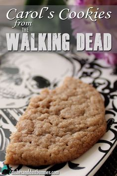 If you're a fan of The Walking Dead you'll love these cookies! This is the recipe for Carol's cookies from episode 513. :) from dishesanddustbunnies.com