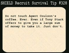 Phil Coulson - SHIELD Recruit Survival Tip #328