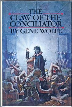 The Book of the New Sun by Gene Wolfe  Den nya solens bok. Medlarens klo