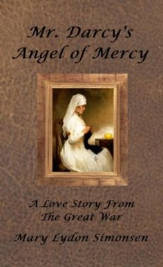 48 best pride prejudice variationsadaptations images on pinterest mr darcys angel of mercy by mary lydon simonsen mr darcy fandeluxe Choice Image