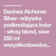 Davines Alchemic Silver- odżywka podkreślająca kolor - włosy blond, siwe 250 ml wszystkodowolosow.pl - Wszystko do włosów
