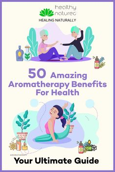 50 Amazing Aromatherapy Benefits For Health – Your Ultimate Guide Herbal Remedies, Natural Remedies, Oils For Relaxation, Aromatherapy Benefits, Grapefruit Essential Oil, Alternative Therapies, Carrier Oils, Health And Wellbeing, Chakras