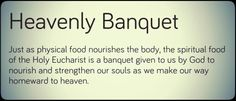Holy Eucharist ~ Heavenly Banquet