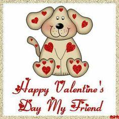Happy Valentineu0027s Day My Friend