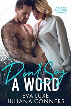 Don't Say a Word: A Bad Boy Secret Baby Romance by Eva Luxe https://www.amazon.com/dp/B0756SJM4X/ref=cm_sw_r_pi_dp_x_ib5PzbPBNCRP9