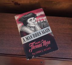 1954 A Man Born Again- Saint Thomas More Book by JenuineCollection on Etsy