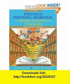 Phonics, Phonemic Awareness, and Word Analysis for Teachers An Interactive Tutorial (9th Edition) (9780132609647) Donald J. Leu, Charles K. Kinzer , ISBN-10: 0132609649  , ISBN-13: 978-0132609647 ,  , tutorials , pdf , ebook , torrent , downloads , rapidshare , filesonic , hotfile , megaupload , fileserve