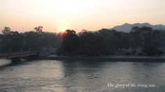 With my reverence for the Mother Ganges, the holy river of our motherland, I wish to share my experiences of a visit to the Himalayan foothill. Please visit my blog http://www.dreamwanderlust.com/post.php?id=22 (blog and photography posted by Aritro Dey)