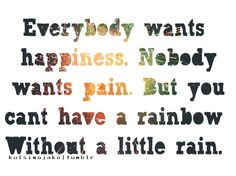I'm willing to walk through the rain, but it still hurts...