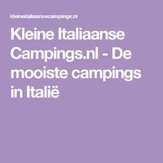 Kleine Italiaanse Campings.nl - De mooiste campings in Italië