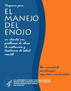 """Un Manual de terapia cognitivo-conductual """" este manual ayuda a los consejeros a enseñar técnicas de manejo de la ira de un grupo configurado por clientes con problemas de drogadicción o enfermedad mental."""