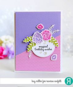 Card by Kay Miller. Reverse Confetti stamp sets: Unicorn Wishes (sentiment), Love Blooms and Garden Bunch. Confetti Cuts: Love Blooms, Garden Bunch, and Flowers for Mom. Birthday card.
