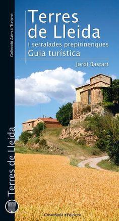 SETEMBRE-2015. Jordi Bastart. Terres de Lleida i serralades prepirinenques.  ESP Catalunya. Senderisme.