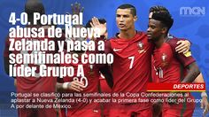 4-0. Portugal abusa de Nueva Zelanda y pasa a semifinales como líder Grupo A Portugal se clasificó para las semifinales de la Copa Confederaciones al aplastar a Nueva Zelanda (4-0) y acabar la primera fase como líder del Grupo A por delante de México.