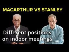 JOHN MACARTHUR vs ANDY STANLEY on MEETING INDOORS - Different Approaches... Psalm 126 5, Andy Stanley, Revelation 19, Pastor John, Lord Of Hosts, God Forgives, John Macarthur, Rejoice And Be Glad, Be Exalted