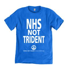 NHS Not Trident (Blue) T-shirt