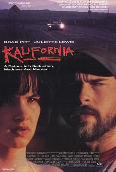 Kalifornia , starring Brad Pitt, Juliette Lewis, Kathy Larson, David Milford. A journalist duo go on a tour of serial killer murder sites with two companions, unaware that one of them is a serial killer himself. #Crime #Thriller