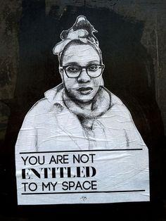 """Tatyana Fazlalizadeh's art project, """"Stop Telling Women to Smile""""."""
